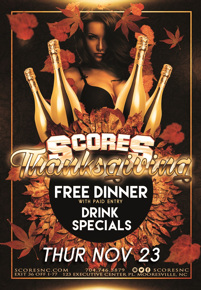 Thanksgiving @ SCORES Gentlemen's Club | Mooresville | North Carolina | United States