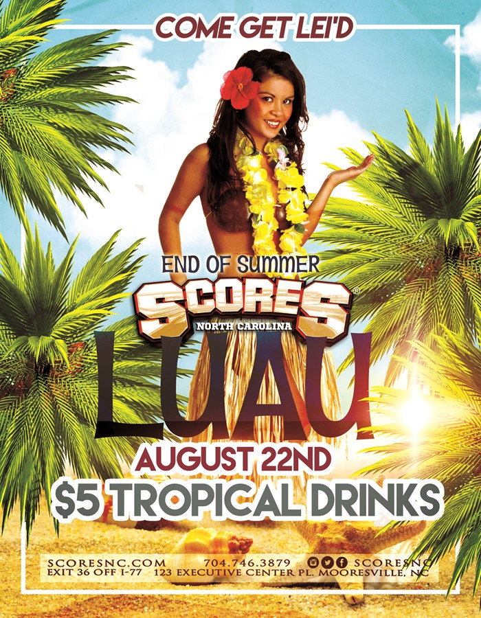 End of Summer Luau @ SCORES Gentlemen's Club | Mooresville | North Carolina | United States